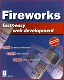 Fireworks Fast and Easy Web Development, Lee, Lisa, 0761530827