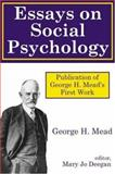 Essays on Social Psychology, Mead, George Herbert, 0765800829