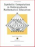 Symbolic Computation in Undergraduate Mathematics, , 0883850826