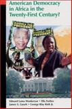 American Democracy in Africa in the Twenty-First Century?, Wonkeryor, Edward Lama and Forbes, Ella, 0965330826