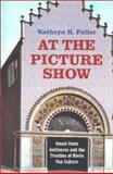 At the Picture Show 9780813920825