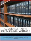 C Cornelii Taciti Opera Omnia, Cornelius Tacitus and Jeremias Jacob Oberlin, 1146180829
