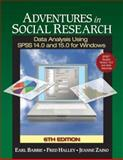 Adventures in Social Research : Data Analysis Using SPSS 14. 0 and 15. 0 for Windows, Babbie, Earl and Halley, Fred, 1412940826