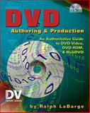 DVD Authoring and Production, LaBarge, Ralph, 1578200822