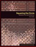 Squaring the Circle : Geometry in Art and Architecture, Calter, Paul, 1930190824