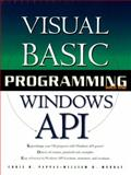 Visual Basic Programming with the Windows API, Murray, William H. and Pappas, Chris H., 0130950823
