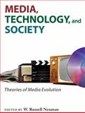 Media, Technology, and Society : Theories of Media Evolution, , 0472050826