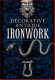 Decorative Antique Ironwork, Henry R. D'Allemagne, 0486220826
