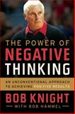 The Power of Negative Thinking, Bob Knight and Bob Hammel, 0544320824