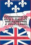 The Southern Frontier, 1670-1732, Crane, Verner W., 0817350829