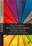 Key Concepts in Anti-Discriminatory Social Work, Aymer, Cathy and Okitikpi, Toyin, 1412930820
