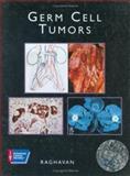 Germ Cell Tumors, Raghavan, Derek, 1550090828