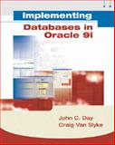 Implementing Databases in Oracle 9i, Day, John and Van Slyke, Craig, 1576760820
