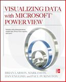 Visualizing Data with Microsoft Power View, Larson, Brian and Davis, Mark, 0071780823