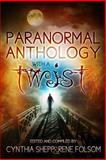 Paranormal Anthology with a TWIST, Rene Folsom and Magen McMinimy, 1483900827