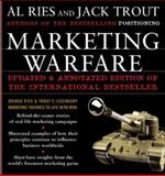 Marketing Warfare, Ries, Al and Trout, Jack, 0071460829