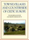 Towns, Villages and Countryside of Celtic Europe 9780253310828