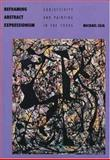 Reframing Abstract Expressionism 9780300070828
