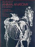 An Atlas of Animal Anatomy for Artists, W. Ellenberger, 0486200825