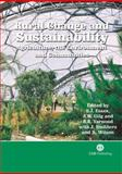 Rural Change and Sustainability : Agriculture, the Environment and Communities, S J  Essex, A W Gilg, Richard Yarwood, 0851990827