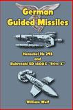 German Guided Missiles, William Wolf, 1475140827