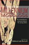 Millennium Monologs, Gerald Lee Ratliff, 1566080827