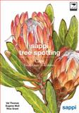 Sappi Tree Spotting Cape : From Coast to Kalahari, Thomas, Val and Moll, Eugene, 1770090827