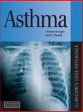Asthma : Clinician's Desk Reference, Douglas, J. Graham and Zeitz, Howard, 1840760826