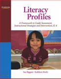 Literacy Profiles : A Framework to Guide Assessment, Instructional Strategies and Intervention, K-4, Biggam, Sue and Itterly, Kathleen, 013238082X