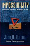 Impossibility, John D. Barrow, 0195130820