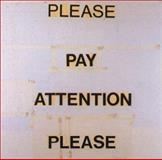 Please Pay Attention Please : Writings and Interviews, Nauman, Bruce, 0262140829