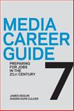 Media Career Guide 9780312560829