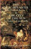 The New Atlantis and the City of the Sun, Francis Bacon and Tomasso Campanella, 0486430820