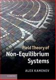 Field Theory of Non-Equilibrium Systems, Kamenev, Alex, 0521760828