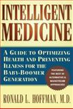 Intelligent Medicine, Ronald L. Hoffman, 0684810824