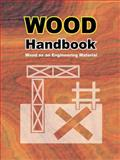 Wood Handbook : Wood Forest Products, Forest Products Laboratory Staff, 0898750822