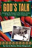 God's Talk, Carl & Marilyn Wolgemuth, 1456560824