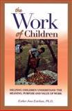 The Work of Children, Esther Joos Esteban, 1594170827