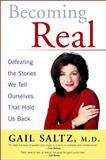 Becoming Real, Gail Saltz, 1594480826