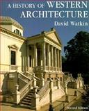 A History of Western Architecture, Watkin, David, 1856690822