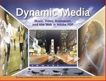 Dynamic Media, Bob Connolly, 0321430832