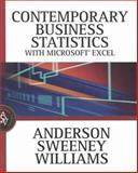 Contemporary Business Statistics with Microsoft Excel, Anderson, David Ray and Sweeney, Dennis J., 032402083X