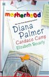 Motherhood!, Diana Palmer and Candace Camp, 0373770839