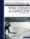 Encyclopedia of War Crimes and Genocide, Horvitz, Leslie Alan and Catherwood, Christopher, 0816080836