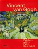 Vincent van Gogh and the Painters of the Petit Boulevard, Cornelia Homburg, 0891780831