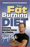 The Fat Burning Diet, Jay Robb, 0962060836