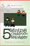 5 Minute Classroom Manager, Roberta Silfen, 1465360832
