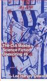 CIA Makes Science Fiction Unexciting, Abner Smith, 1934620831