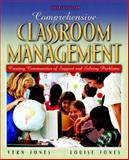 Comprehensive Classroom Management : Creating Communities of Support and Solving Problems, Jones, Vernon F. and Jones, Louise S., 0205380832