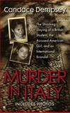 Murder in Italy, Candace Dempsey, 042523083X